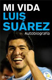 Mi vida. Luis Suarez